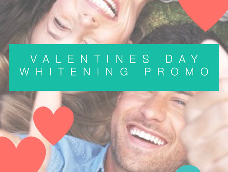 Valentines Day Teeth Whitening Promotion