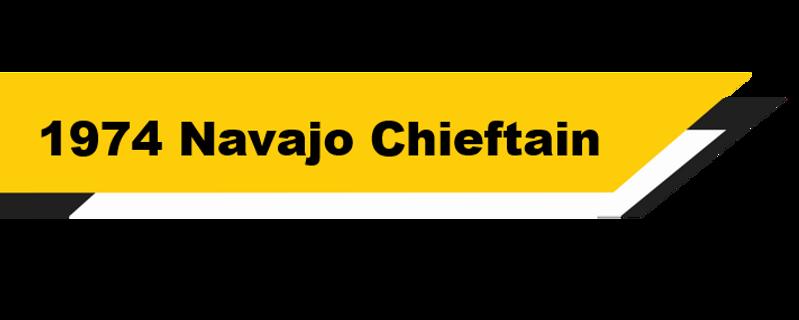 1974 Navajo Chieftain Header.png