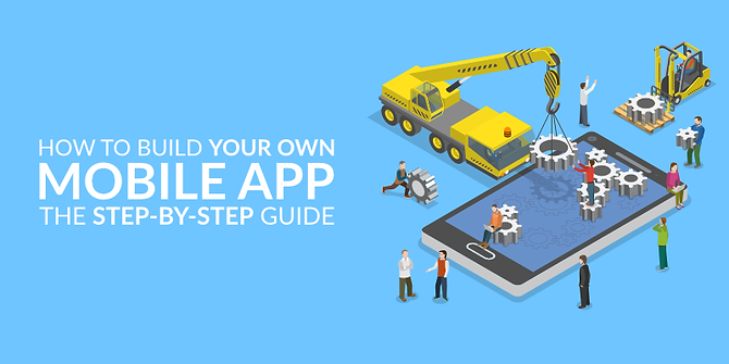 how-to-build-your-own-mobile-app-the-ste