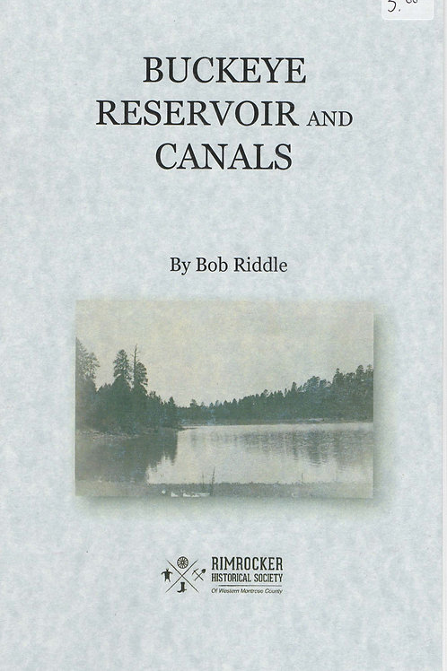 Buckeye Reservoir and Canals Theses Booklet By Bob Riddle