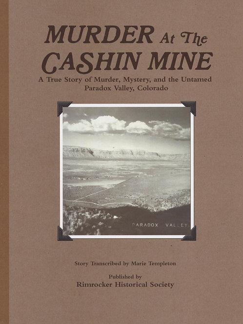 Murder at the Cashin Mine