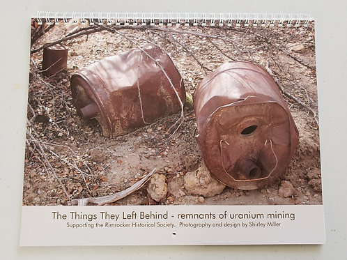 "Small  Calendar Uranium ""The things they left behind"""