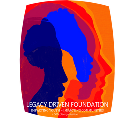 Legacy Driven Foundation Inc