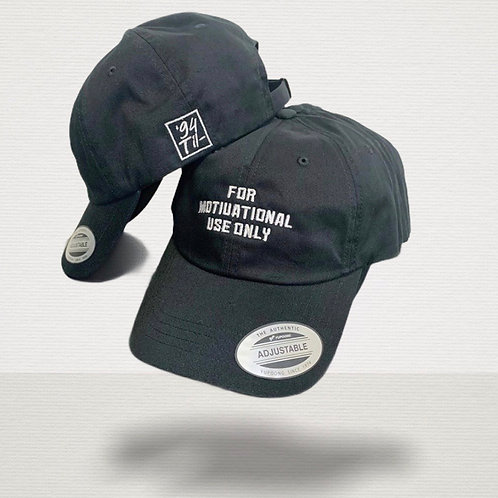 For Motivational Use Only - Hat