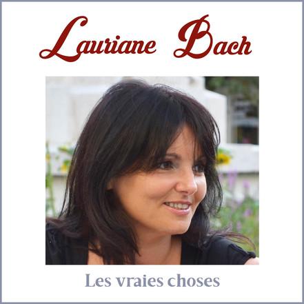 "Lauriane Bach - Album ""Les vraies choses"""