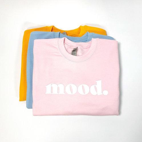 NEW Mood Sweatshirts