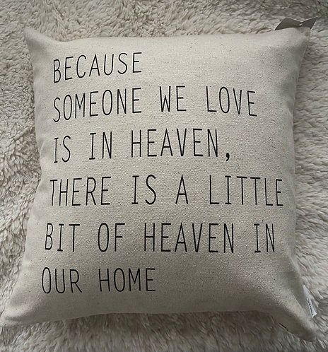 Someone in Heaven Pillow
