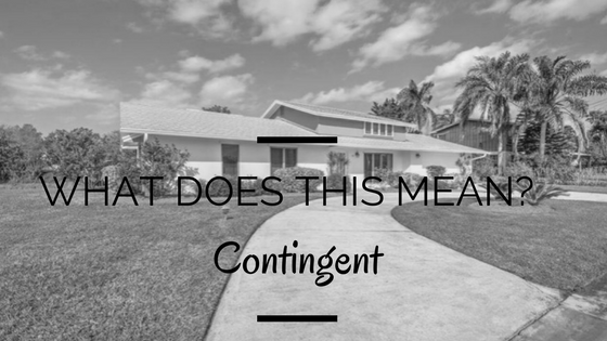 What does it mean if a listing is contingent?