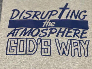 Disrupting the Atmosphere God's Way!