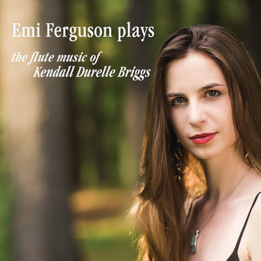 FLUTE/PIANO MUSIC OF KENDALL BRIGGS