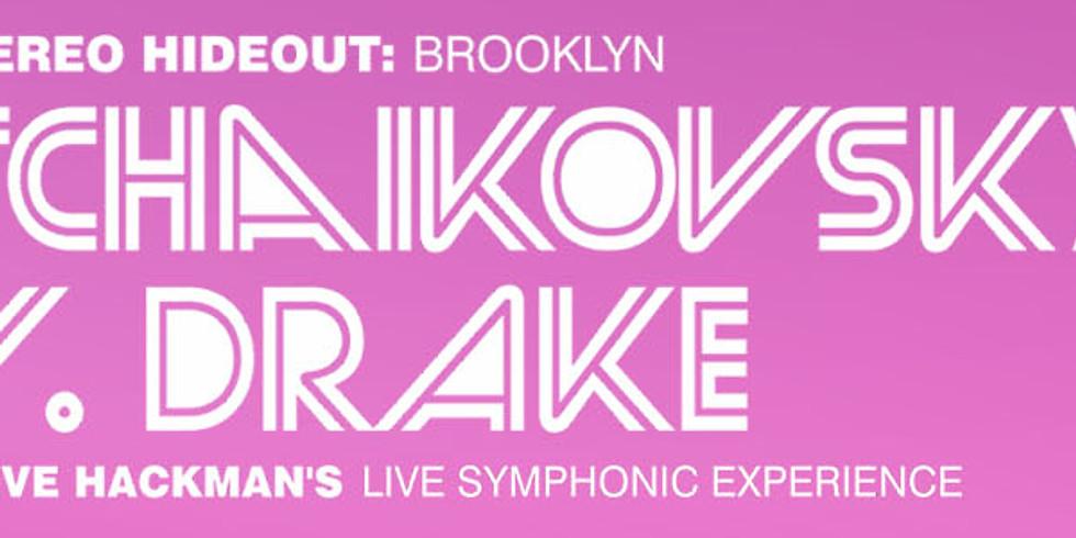 Stereo Hideout: Tchaikovsky V. Drake
