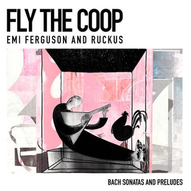 EMI FERGUSON & RUCKUS: FLY THE COOP