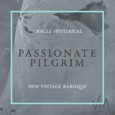 NEW VINTAGE BAROQUE: PASSIONATE PILGRIM
