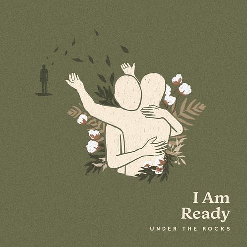 I Am Ready - Vinyl