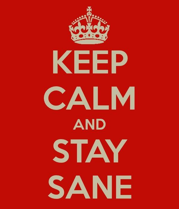 stay-sane.jpg
