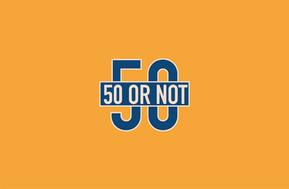 50 or Not.jpg