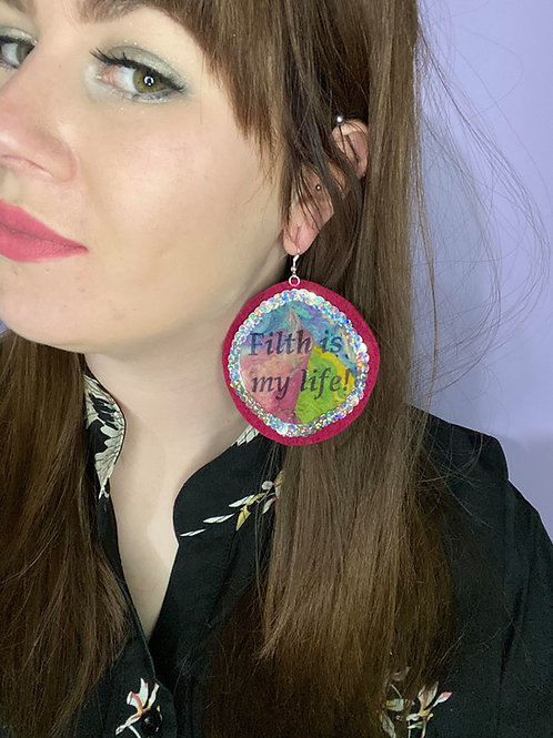 Filth is my life statement earrings