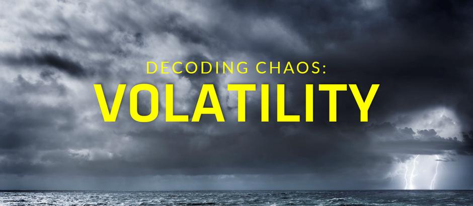 VUCA Decoding Chaos Series Part 2: Volatility