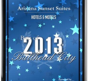 Sunrise Suites Receives 2013 Best of Bullhead City Award