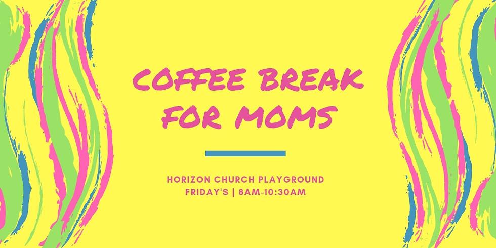 Coffee Break for Moms