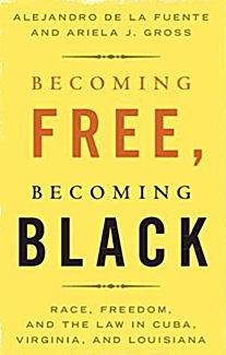Becoming Free, Becoming Black
