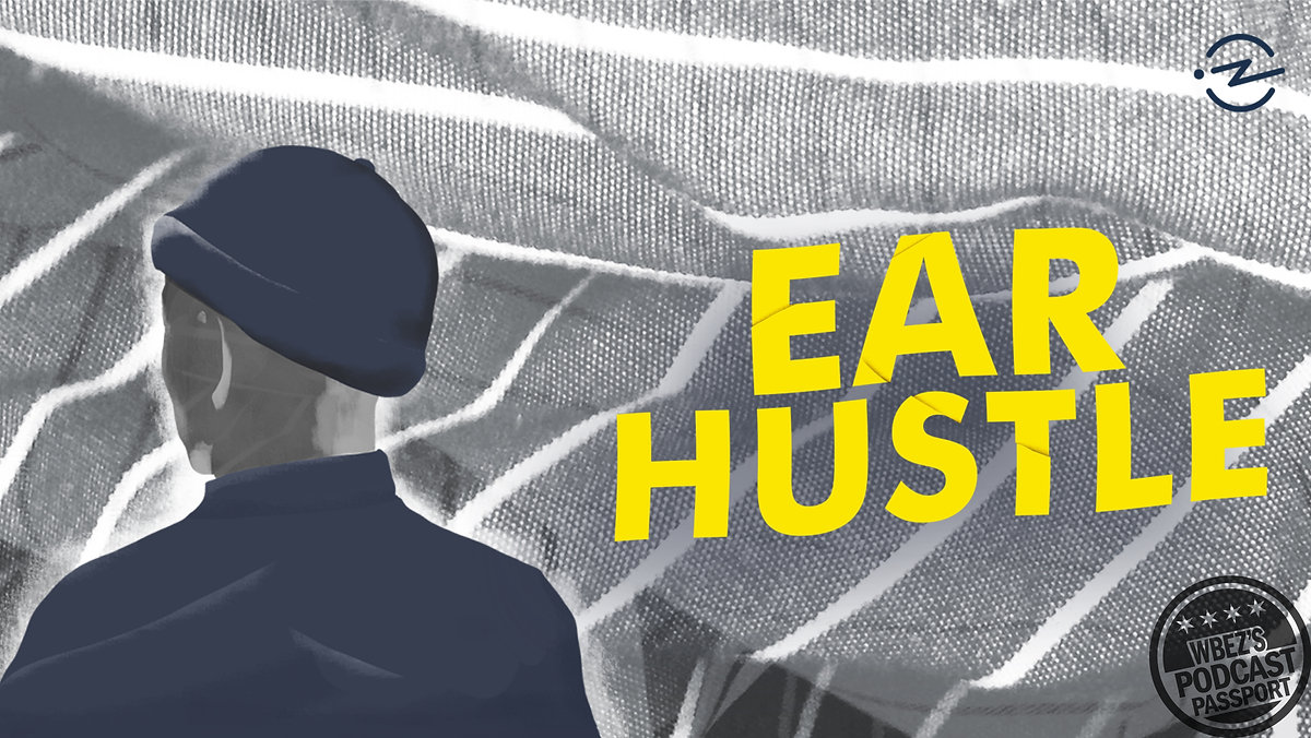 Inside Ear Hustle
