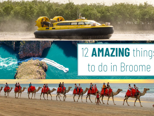12 AMAZING things to do in Broome ❤