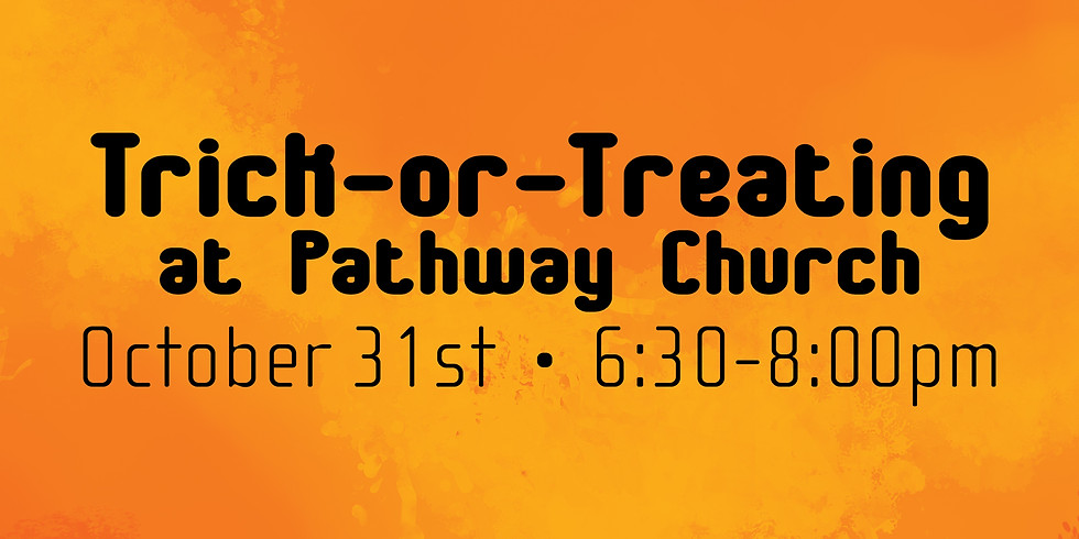 Trick-or-Treating at Pathway Church