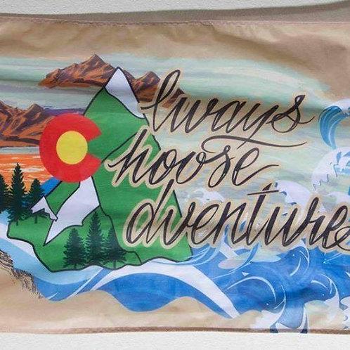 Vintage Always Choose Adventures Flag- Original Size - 2' x 3'