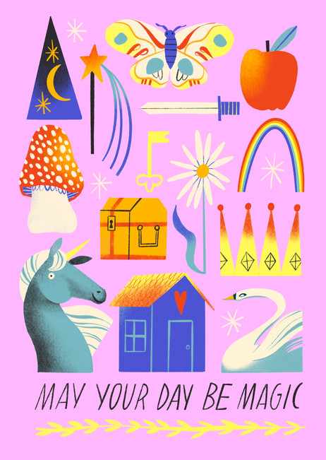 May your day be magic
