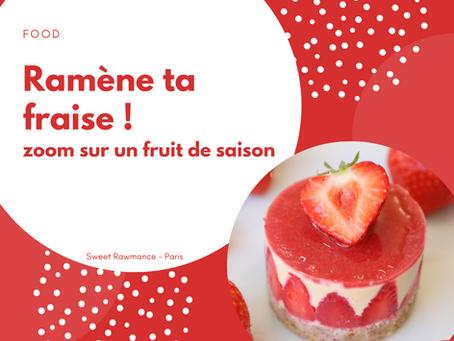 La fraise : fruit de saison de juin