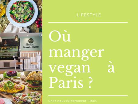 Manger végan à Paris ? | 7 raisons de choisir Sweet Rawmance