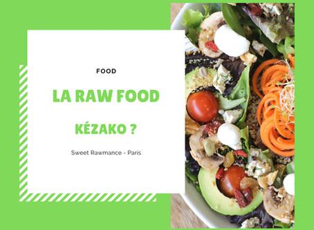 C'est quoi la raw food ?
