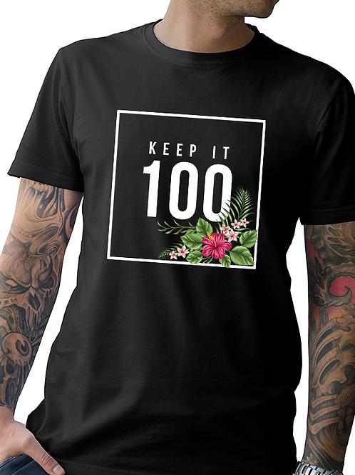 "New ""Keep It 100"" Men's Tee"