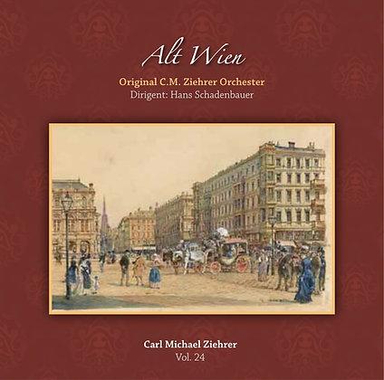 Alt Wien - Carl Michael Ziehrer Orchester - Vol. 24