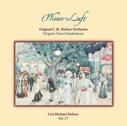 Wiener Luft - Carl Michael Ziehrer Orchester - Vol. 17