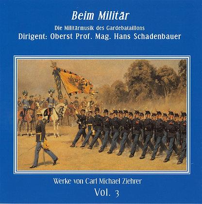 Beim Militär - Carl Michael Ziehrer Orchester - Vol. 3