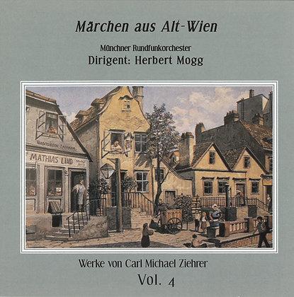 Märchen aus Alt - Wien - Carl Michael Ziehrer - Vol. 4