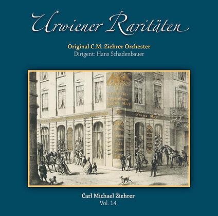 Urwiener Raritäten - Carl Michael Ziehrer Orchester - Vol. 14