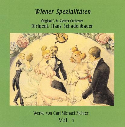 Wiener Spezialitäten - Carl Michael Ziehrer Orchester - Vol. 7