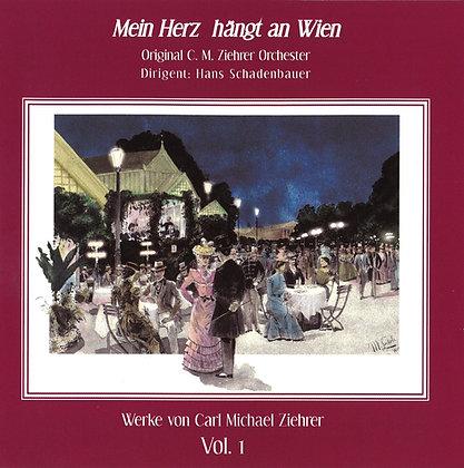 Mein Herz hängt an Wien - Carl Michael Ziehrer Orchester - Vol. 1
