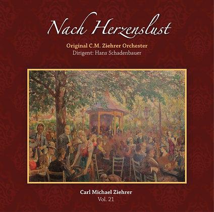 Nach Herzenslust - Carl Michael Ziehrer Orchester - Vol. 21