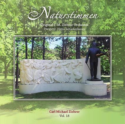 Naturstimmen - Carl Michael Ziehrer Orchester - Vol. 18
