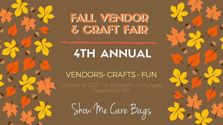 4th Annual Fall Vendor & Craft Fair