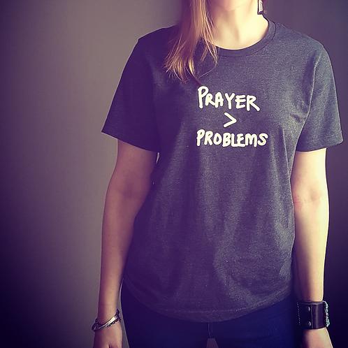Prayer > problems tee