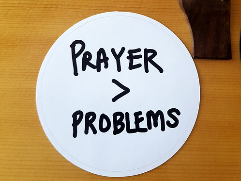 Prayer is greater than problems