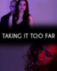 Taking It Too Far Film Poste
