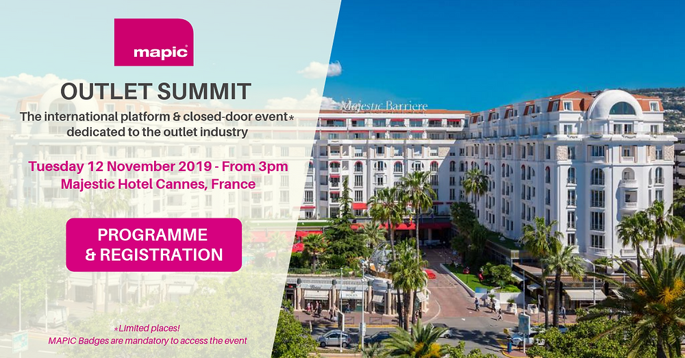 MAPIC Outlet Summit at the Majestic Hotel Cannes, 12/11/2019