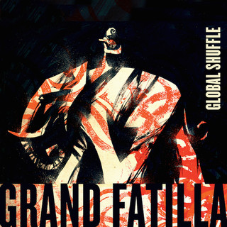 Grand Fatilla: Global Shuffle (2014) - Christian Cassan Credits:  Mixer Additional Engineer  Additional Percussion
