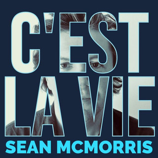 Sean McMorris: C'Est La Vie (2019) - Christian Cassan Credits: Producer Mixer Engineer Multi-Instrumentalist